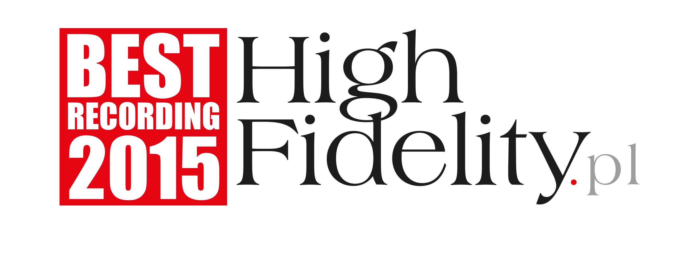 High Fidelity Best Recording 2015